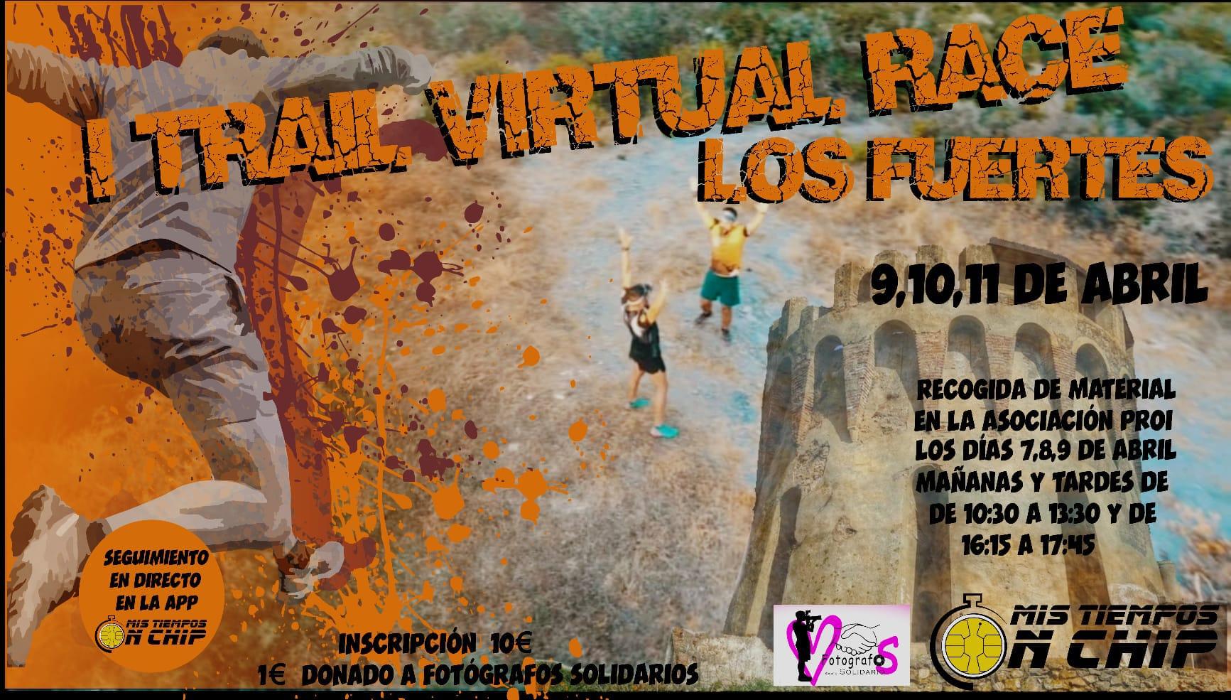 I TRAIL VIRTUAL RACE LOS FUERTES